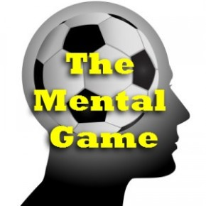 The Mental Game: Use this checklist to raise your soccer 'mentality'