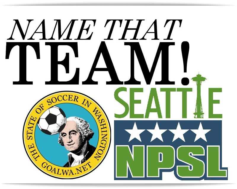 Help name Seattle's new National Premier Soccer League team —LAST DAY to submit!