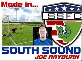 Made in South Sound: Joe Rayburn reflects on playing for SSFC